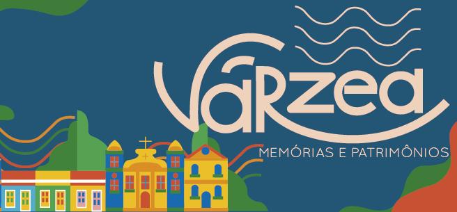 Conheça o projeto de extensão Várzea: Memórias e Patrimônios